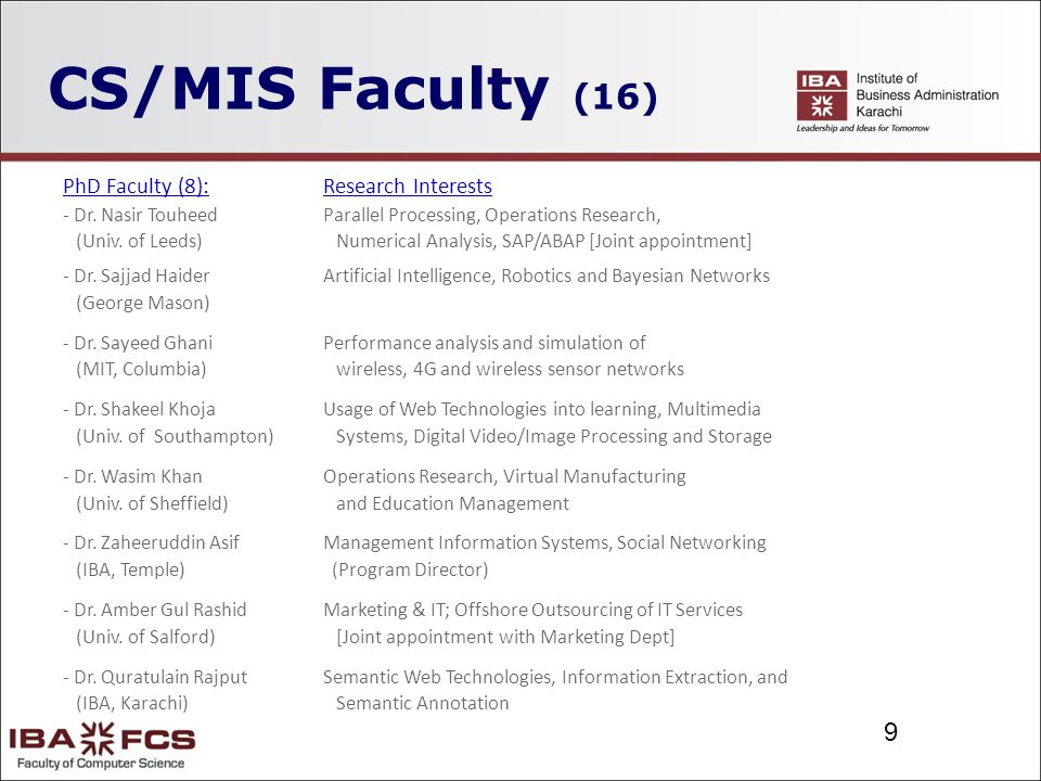 9 CS/MIS Faculty (16) PhD Faculty (8):Research Interests - Dr.