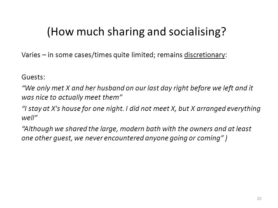 (How much sharing and socialising.