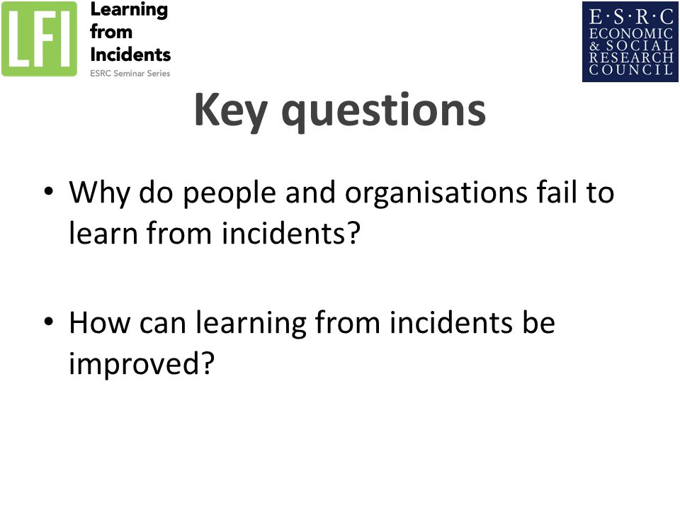 Why do people and organisations fail to learn from incidents.