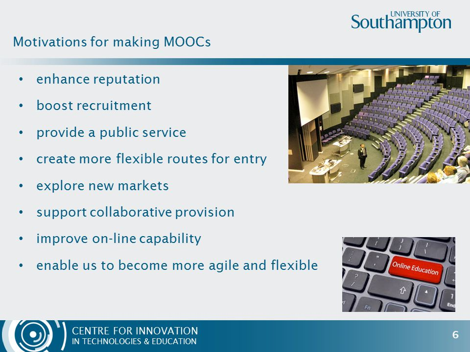 CENTRE FOR INNOVATION IN TECHNOLOGIES & EDUCATION enhance reputation boost recruitment provide a public service create more flexible routes for entry