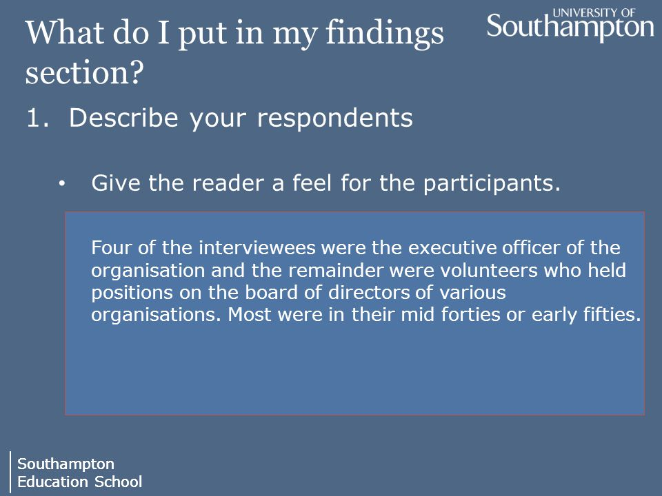 Southampton Education School Southampton Education School What do I put in my findings section.