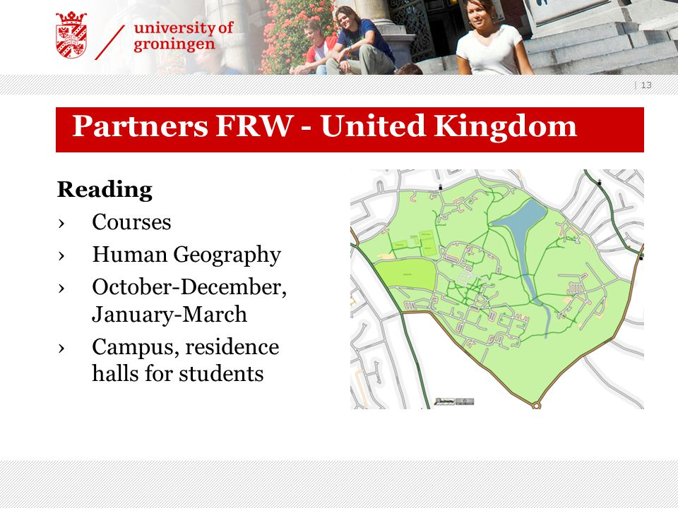 | 13 Partners FRW - United Kingdom Reading ›Courses ›Human Geography ›October-December, January-March ›Campus, residence halls for students