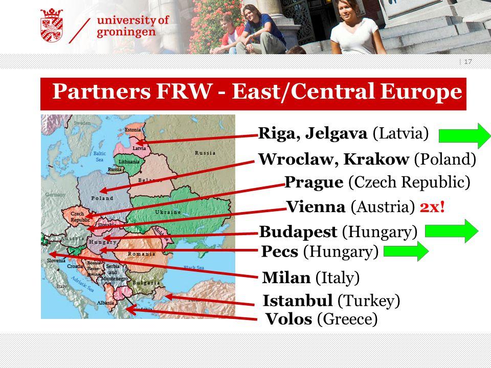 | 17 Partners FRW - East/Central Europe Riga, Jelgava (Latvia) Wroclaw, Krakow (Poland) Vienna (Austria) 2x.