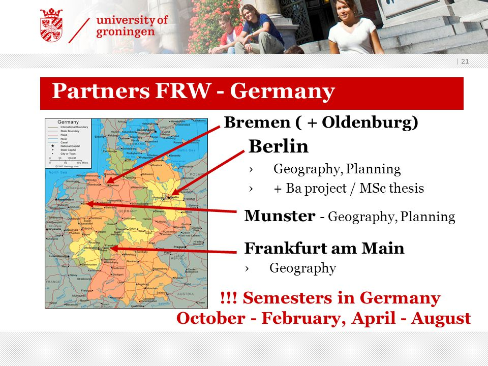 | 21 Partners FRW - Germany Berlin ›Geography, Planning ›+ Ba project / MSc thesis Munster - Geography, Planning Frankfurt am Main ›Geography !!.