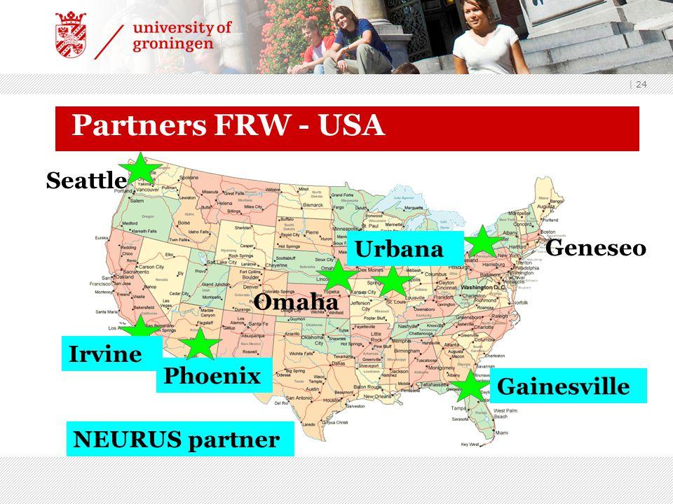 | 24 Partners FRW - USA Geneseo Urbana Irvine Seattle Gainesville Omaha Phoenix NEURUS partner