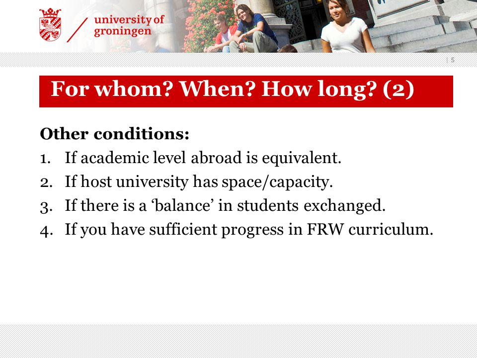 | 5 For whom. When. How long. (2) Other conditions: 1.If academic level abroad is equivalent.