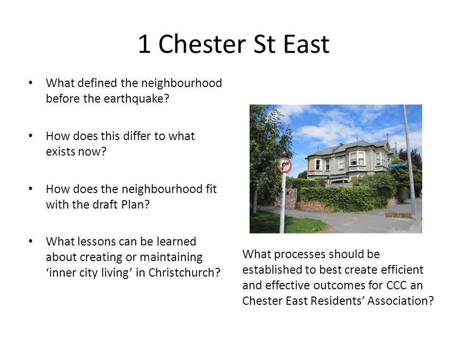 1 Chester St East What defined the neighbourhood before the earthquake.