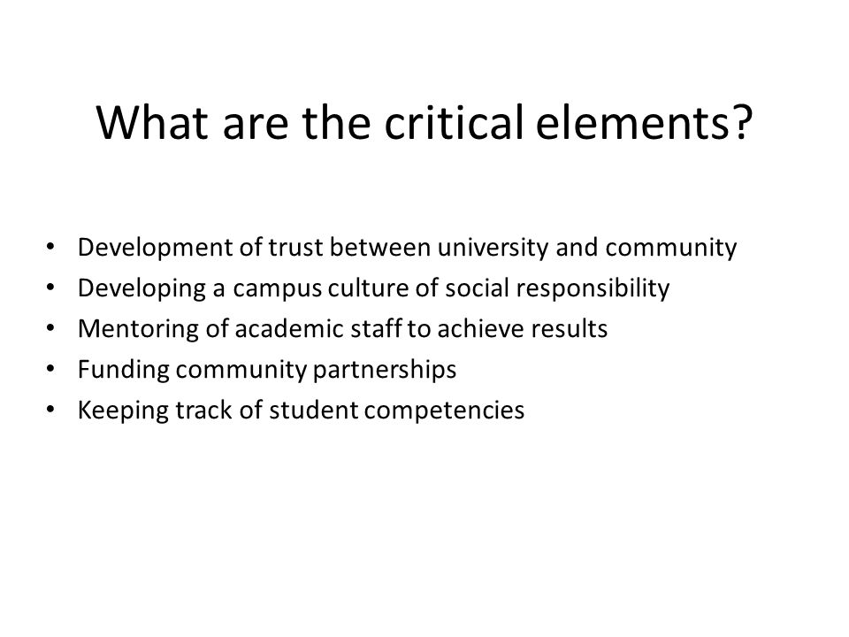 What are the critical elements.