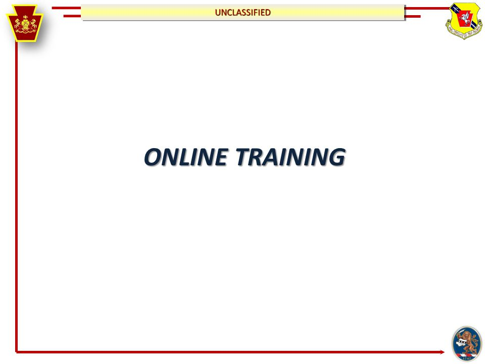 UNCLASSIFIEDUNCLASSIFIED ONLINE TRAINING