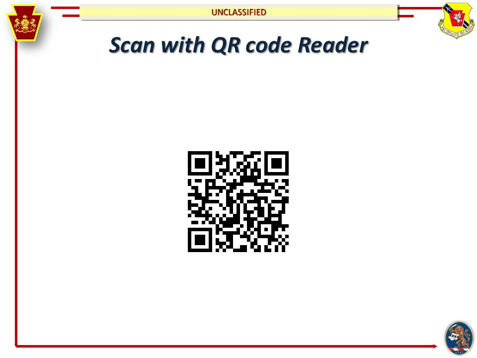 UNCLASSIFIEDUNCLASSIFIED Scan with QR code Reader