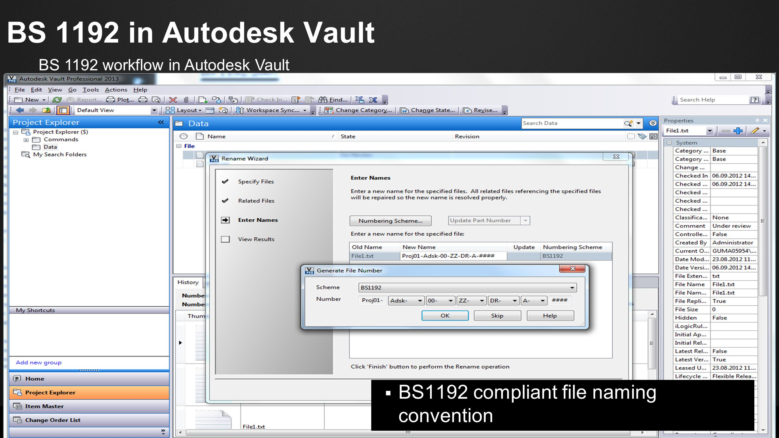 © 2012 Autodesk BS 1192 in Autodesk Vault  BS1192 compliant file naming convention BS 1192 workflow in Autodesk Vault