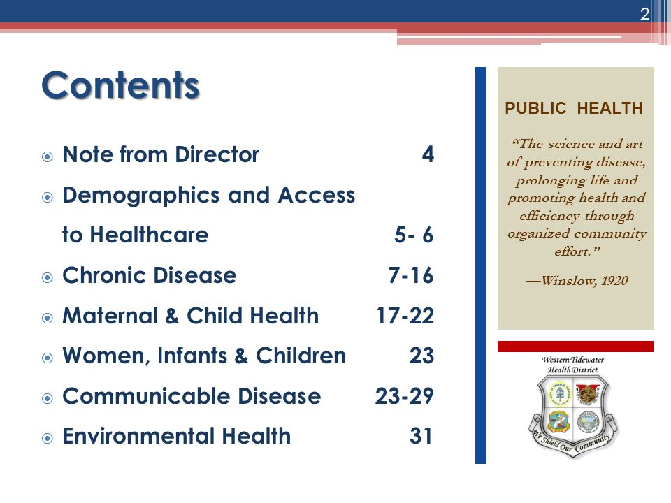 Contents  Note from Director 4  Demographics and Access to Healthcare5- 6  Chronic Disease 7-16  Maternal & Child Health 17-22  Women, Infants &