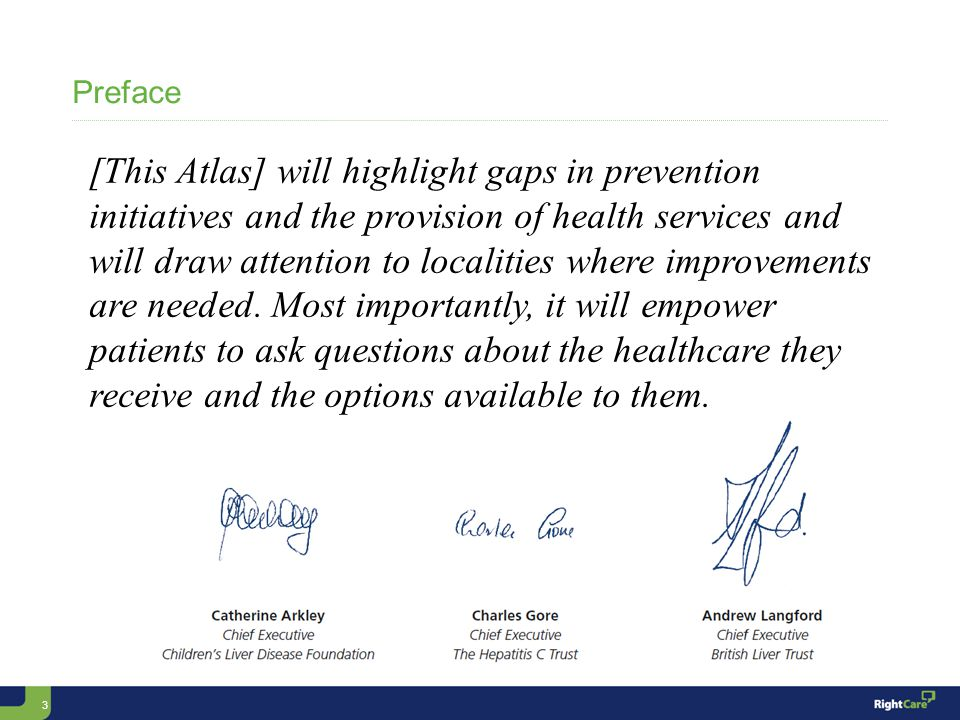 3 Preface [This Atlas] will highlight gaps in prevention initiatives and the provision of health services and will draw attention to localities where improvements are needed.