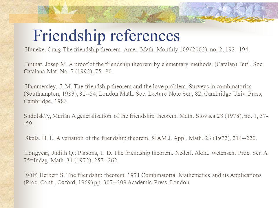 Friendship references Huneke, Craig The friendship theorem.