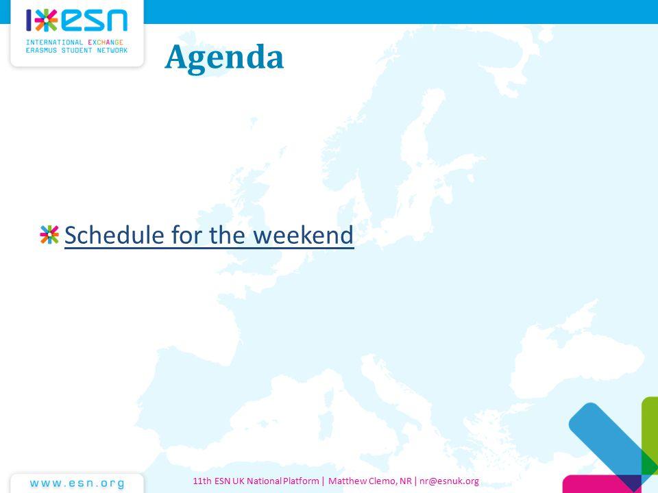 Agenda Schedule for the weekend 11th ESN UK National Platform | Matthew Clemo, NR | nr@esnuk.org