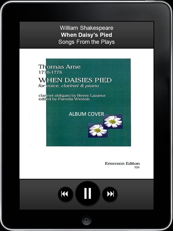 iPOD ALBUM COVER William Shakespeare When Daisy's Pied Songs From the Plays  