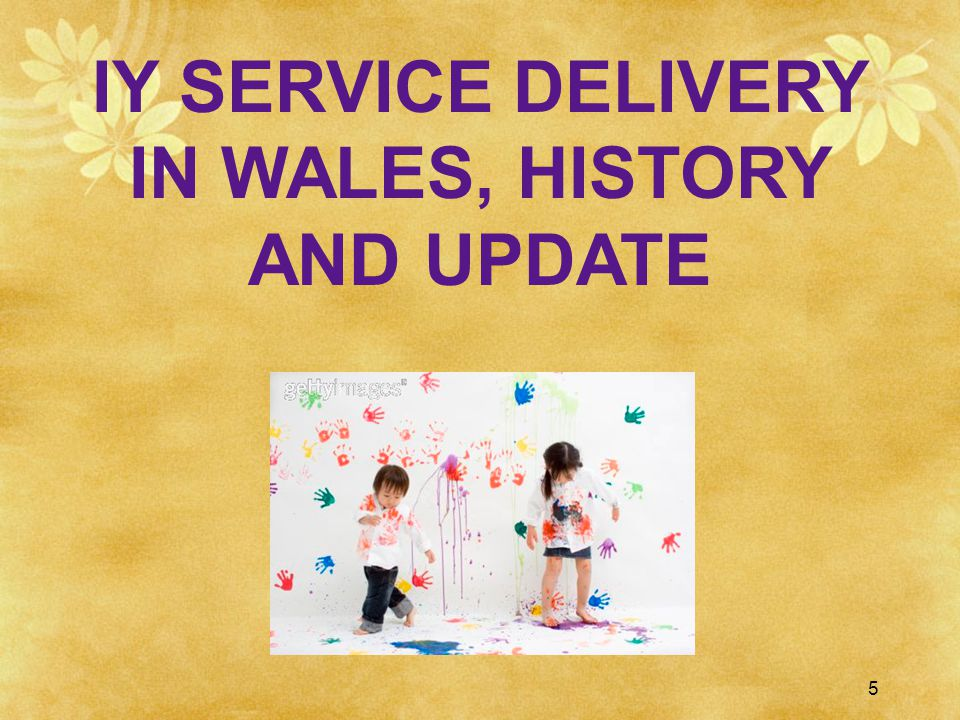 Development of the programmes in Wales Initial delivery of parent programme in CAMHS 2000 Early intervention staff trained 2001 Teacher and child programmes introduced 2002 RCT Sure Start research started 2003 WAG funded support across Wales for the programmes from 2006 following 2005 Parenting Action Plan for Wales recommendation based on early Sure Start findings 6