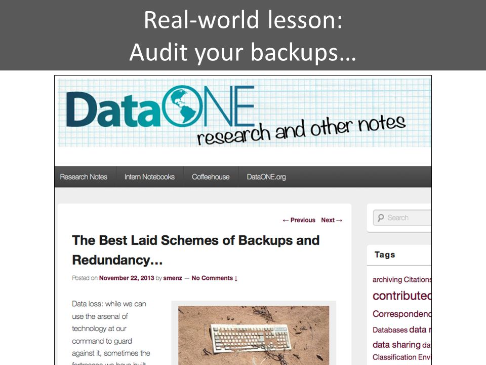 Real-world lesson: Audit your backups…