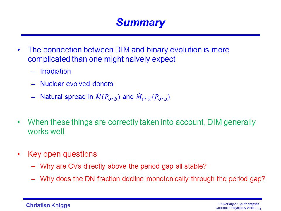 Christian Knigge Summary University of Southampton School of Physics & Astronoy