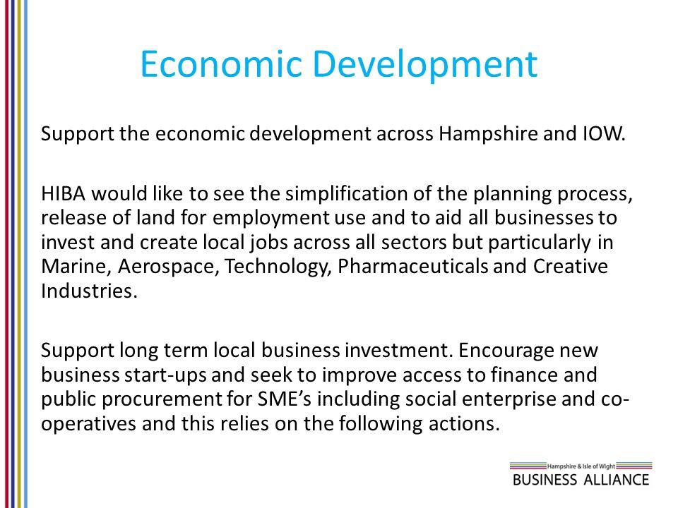 Economic Development Support the economic development across Hampshire and IOW.