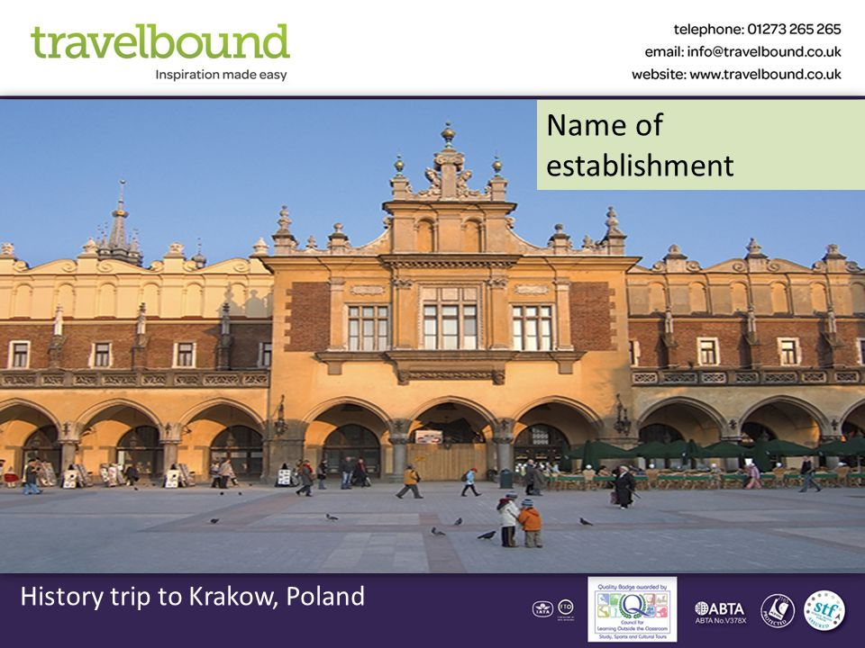 History trip to Krakow, Poland Name of establishment