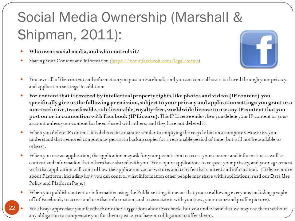 Social Media Ownership (Marshall & Shipman, 2011): 22 Who owns social media, and who controls it.