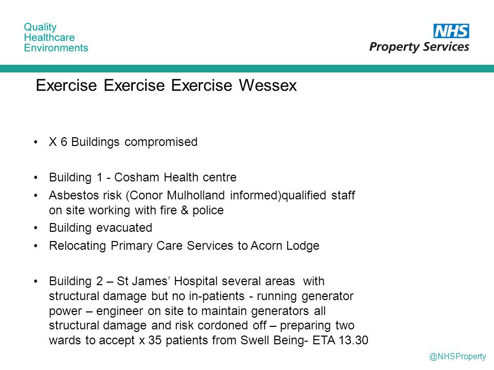 @NHSProperty Exercise Exercise Exercise Wessex X 6 Buildings compromised Building 1 - Cosham Health centre Asbestos risk (Conor Mulholland informed)qu
