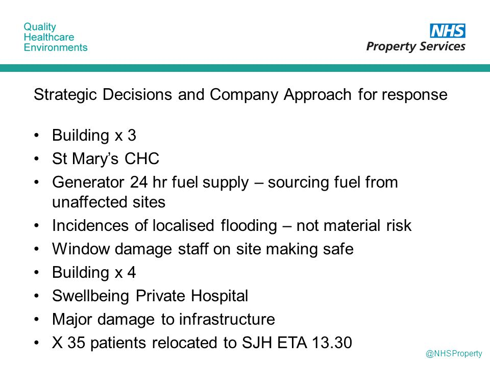 @NHSProperty Strategic Decisions and Company Approach for response Building x 3 St Mary's CHC Generator 24 hr fuel supply – sourcing fuel from unaffec
