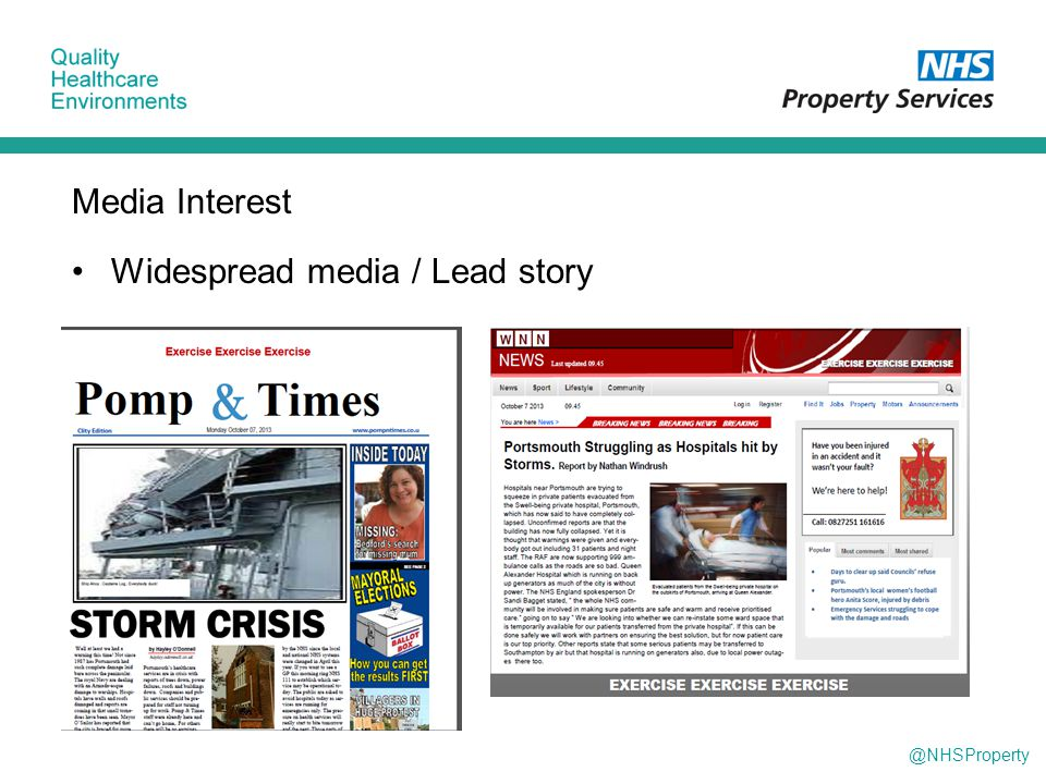 @NHSProperty Media Interest Widespread media / Lead story