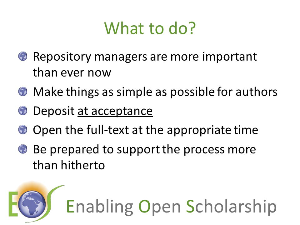 Enabling Open Scholarship What to do.