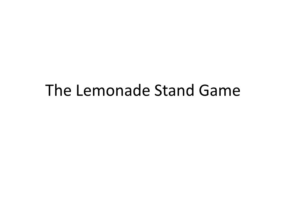 The Lemonade Stand Game