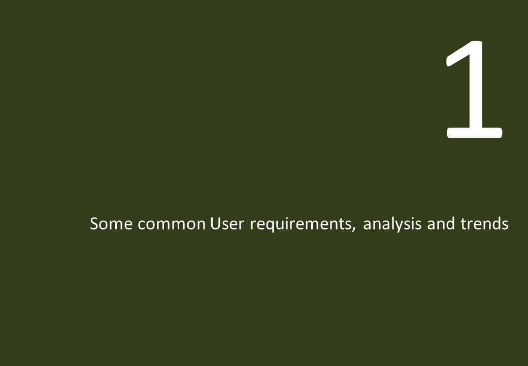 abell nepp 1 Some common User requirements, analysis and trends