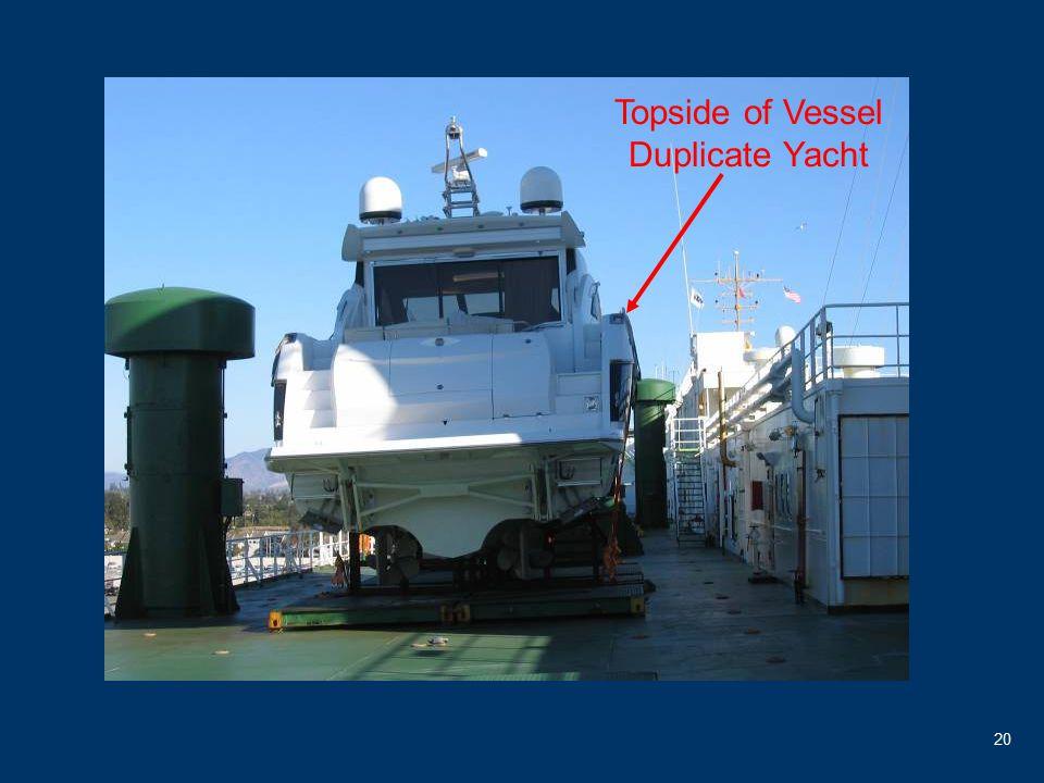 20 Topside of Vessel Duplicate Yacht