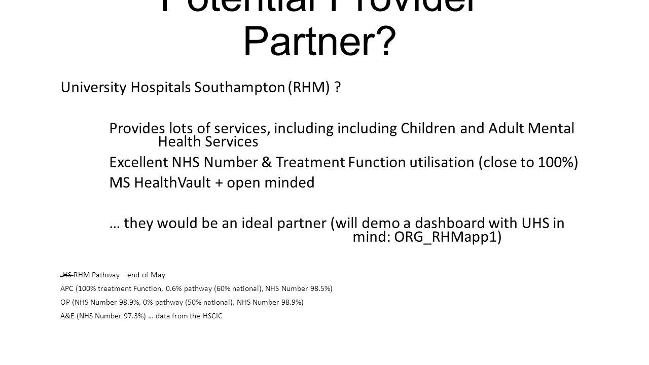Potential Provider Partner. University Hospitals Southampton (RHM) .