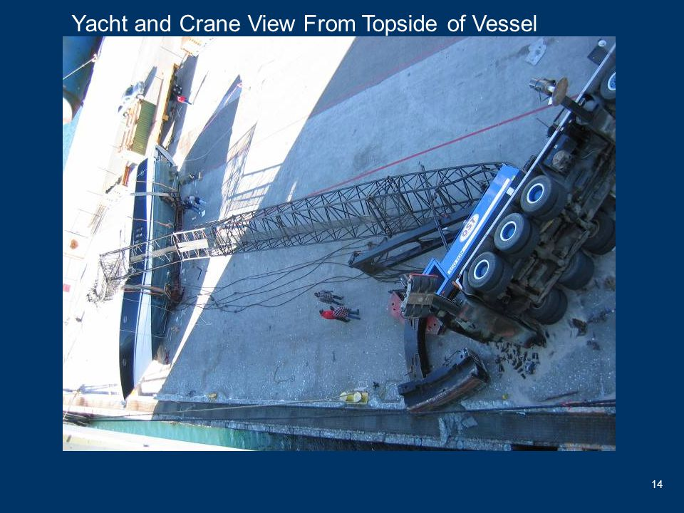 14 Yacht and Crane View From Topside of Vessel