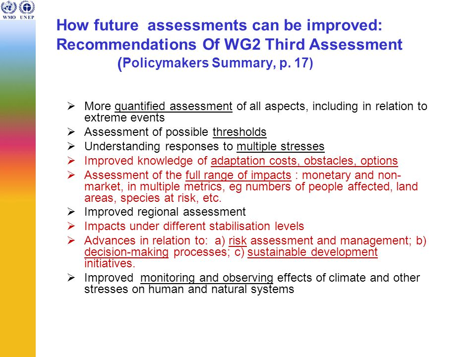 What are current key the science questions relevant to policy.