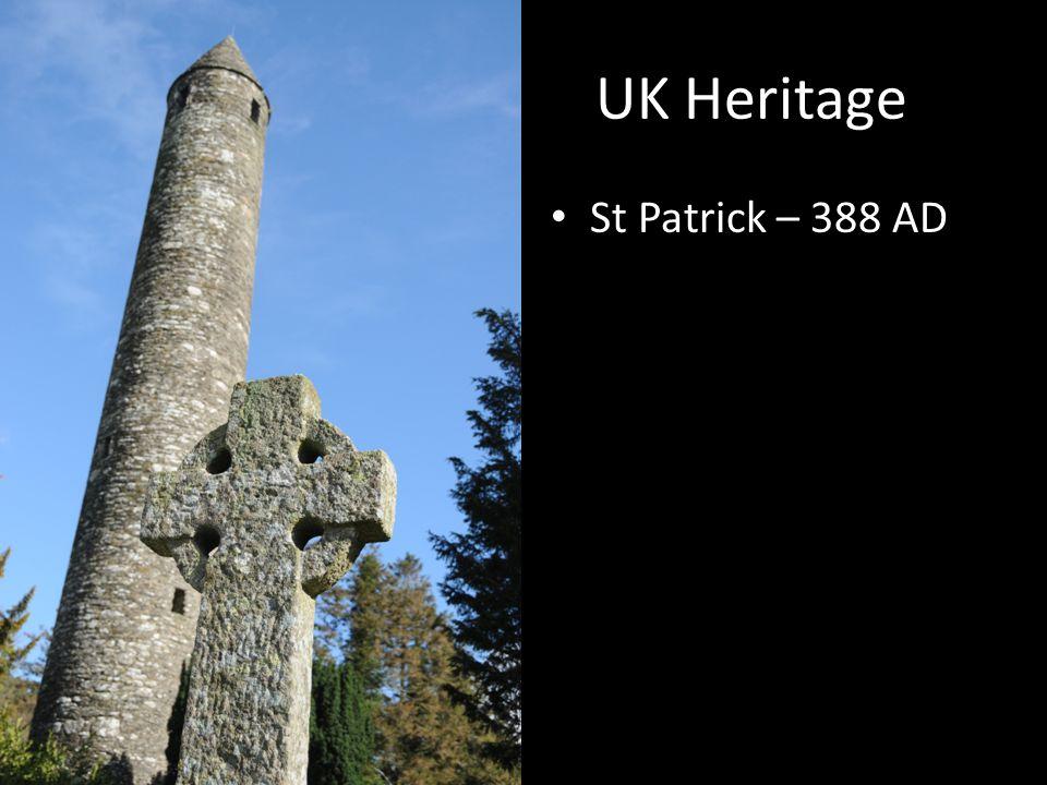 UK Heritage St Patrick – 388 AD