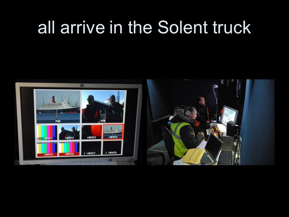 all arrive in the Solent truck