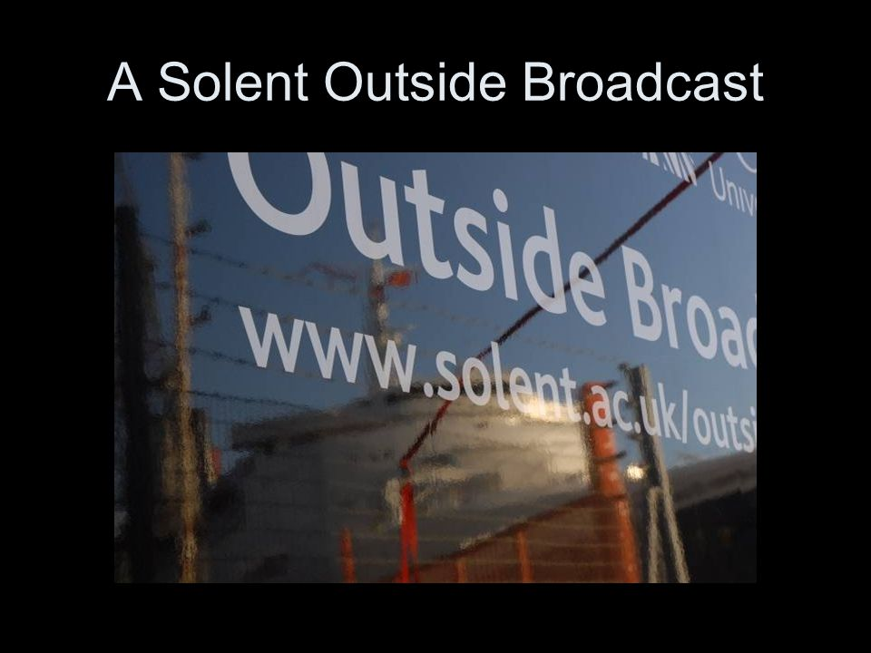 A Solent Outside Broadcast