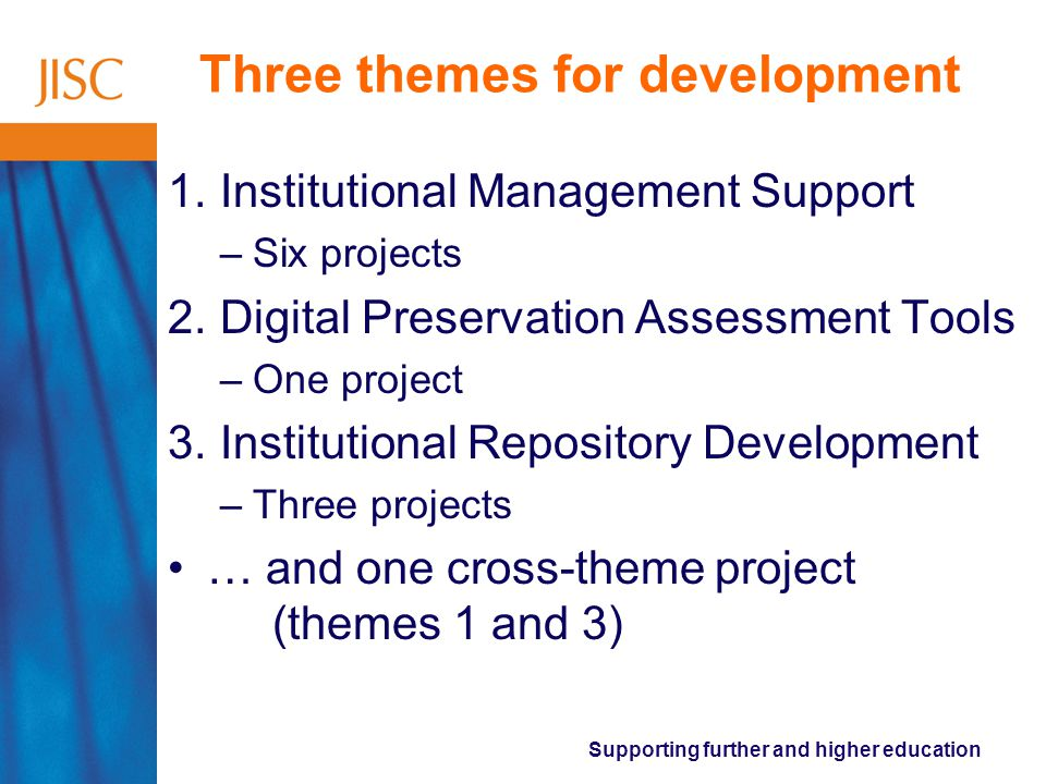 Supporting further and higher education Three themes for development 1.
