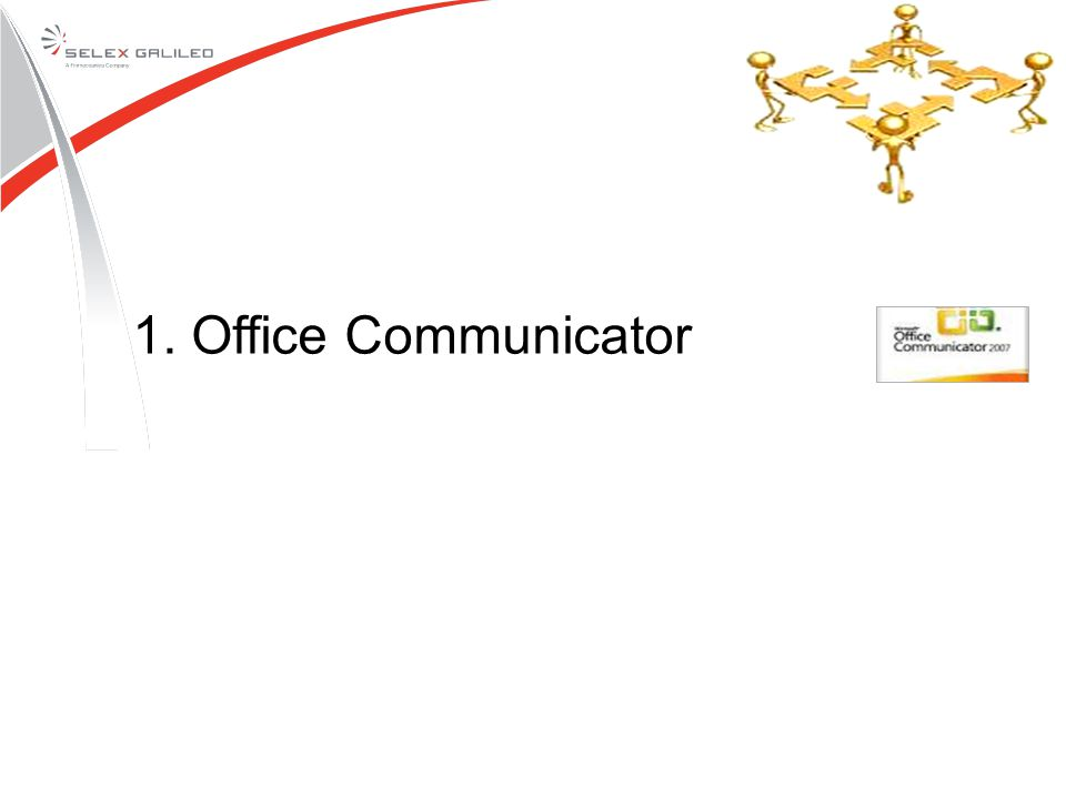 1. Office Communicator