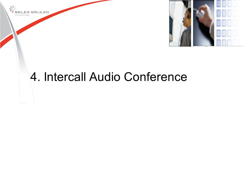 4. Intercall Audio Conference