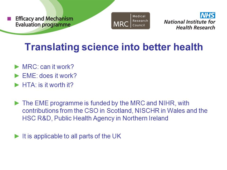 Translating science into better health ►MRC: can it work.