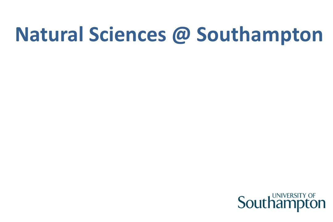 Natural Sciences @ Southampton