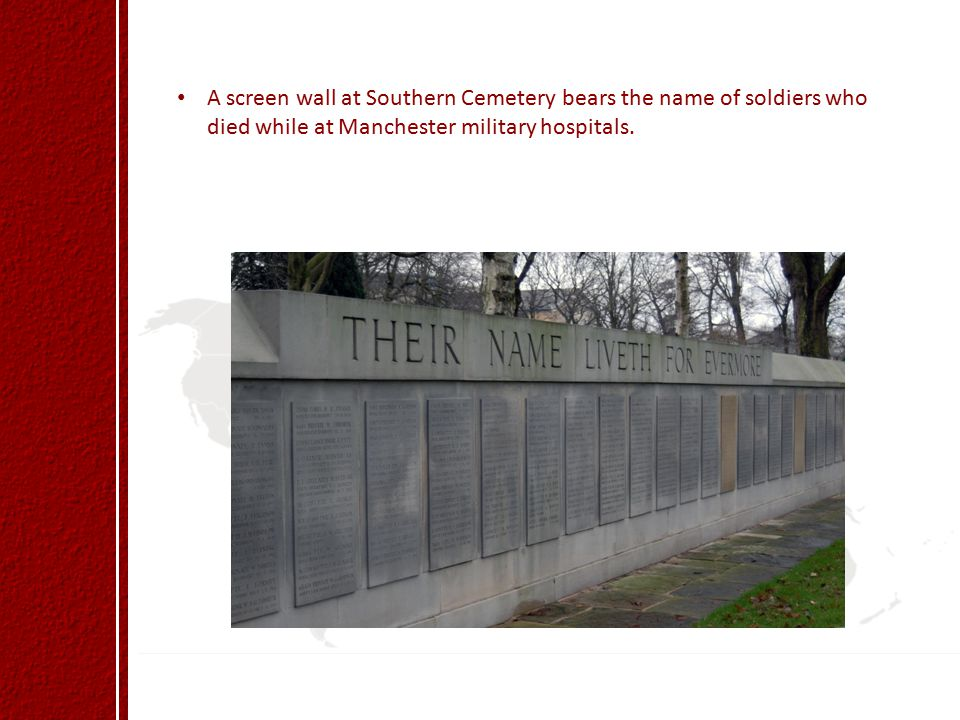 A screen wall at Southern Cemetery bears the name of soldiers who died while at Manchester military hospitals.