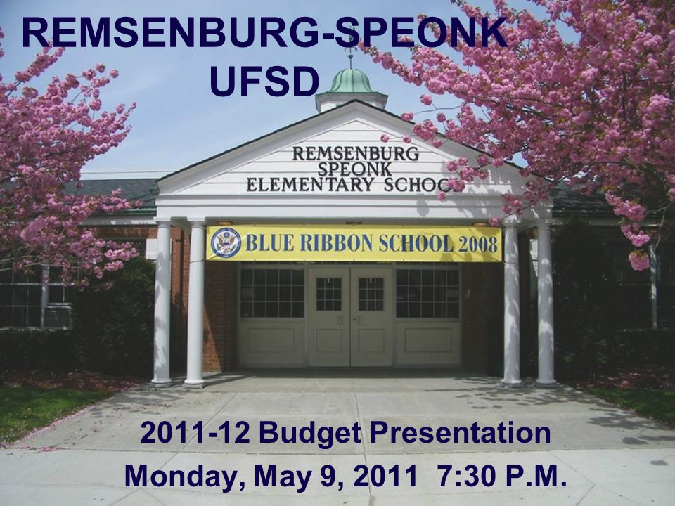 Remsenburg-Speonk UFSD 7-12 Program Budget