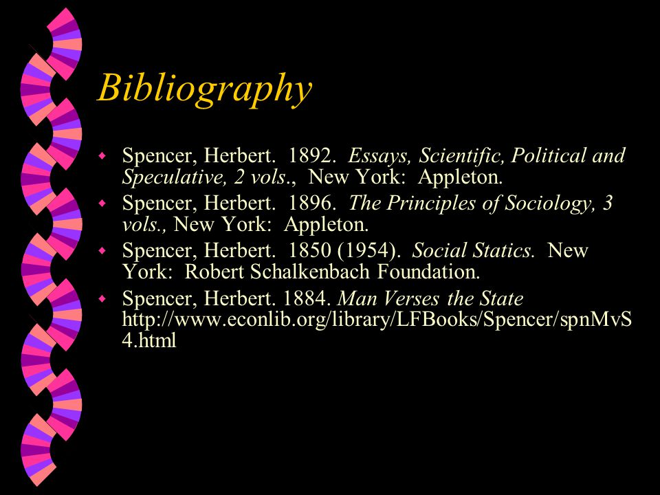 Bibliography w Spencer, Herbert. 1892.