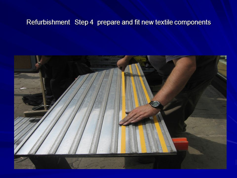 Refurbishment Step 4 prepare and fit new textile components