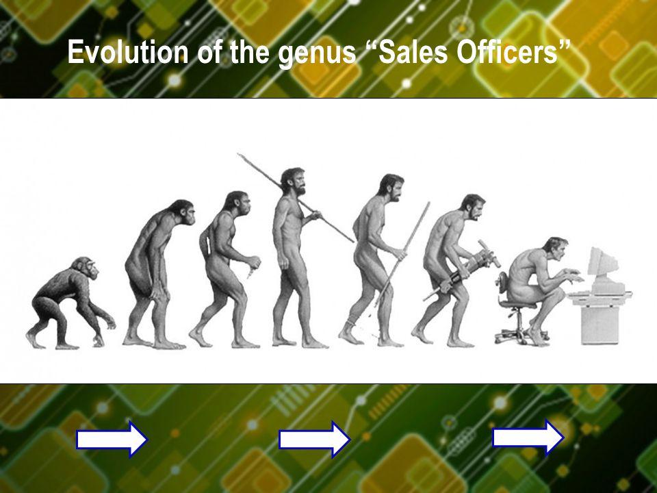 "Evolution of the genus ""Sales Officers"""