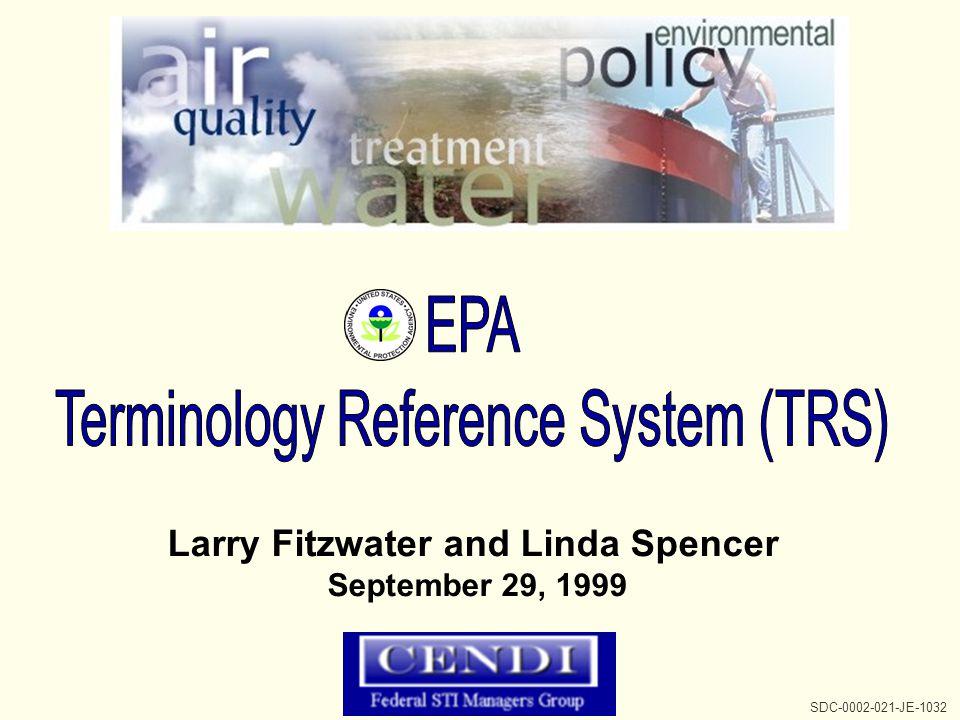 http://www.epa.gov/trs/ SDC-0002-021-JE-1032